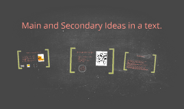 Main and Secondary Ideas in a text.