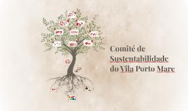 Comité de Sustentabilidade do Vila Porto Mare