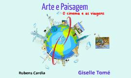 Arte e Paisagem - O cinema e as viagens