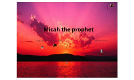 Micah the Prophet