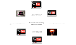 Passionate for Creativity - Sir Ken Robinson