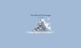The Role of The Manager- Draft