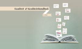 Kwaliteit  & Kwaliteithandboek