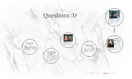 Questions :D