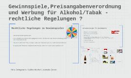 Gewinnspiele, Preisangabeverordnung und Werbung für Alkohol/