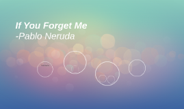 If You Forget Me