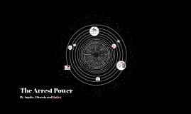 The Arrest Power