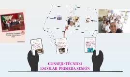 Copy of CONSEJO TÉCNICO ESCOLAR  PRIMERA SESIÓN