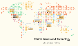 Copy of Ethical Issues and Technology