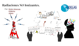 Copy of Radiaciones NO Ionizantes.