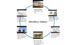 Wordless Videos