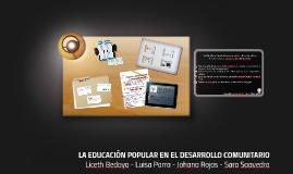 Copy of La Educación Popular en el Desarrollo Comunitario
