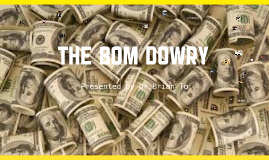 The 80M Dowry (March 2014 Update)