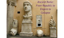 Ancient Rome: From Republic to Empire (Ch. 5)