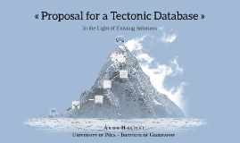 Proposal for a Tectonic Database–In the Light of Existing Solutions