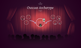 Outcast Archetype