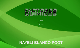 FACTORES QUIMICOS