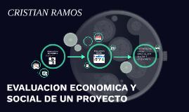EVALUACION ECONOMICA Y SOCIAL DE UN PROYECTO