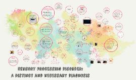 Sensory processing disorder: