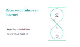 Copy of Copy of Recursos juridicos en internet