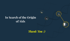 On The Origin of Aids