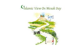 Copy of Islamic view on Wesak Day