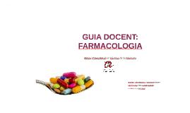 GUIA DOCENT: FARMACOLOGIA