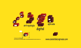 ¿Qué es la antropología digital?