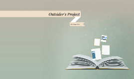 Outsider's Project