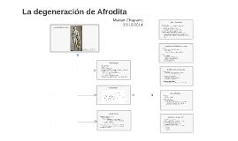 La degeneración de Afrodita