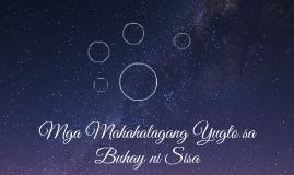 Mga Mahahalagang Yugto sa Buhay ni Sisa