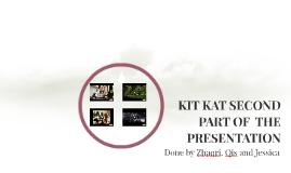Copy of KIT KAT SECOND PART OF  THE PRESENTATION