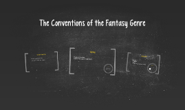 The Conventions of the Fantasy Genre