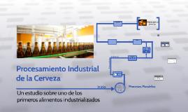 Copy of Procesamiento Industrial de la Cerveza