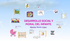 DESARROLLO SOCIAL Y MORAL DEL INFANTE