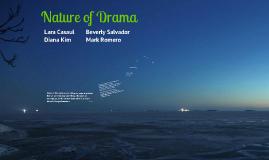 Nature of Drama