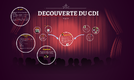 DECOUVERTE DU CDI
