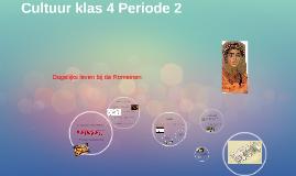 Cultuur klas 4 Periode 2