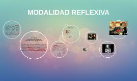 MODALIDAD REFLEXIVA