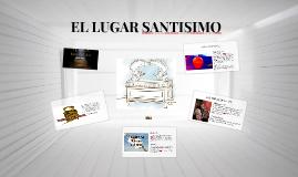 EL LUGAR SANTISIMO