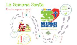 Semana Santa Mision Lasallista 2017