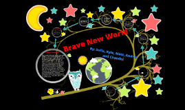 BRAVE NEW WORLD PROJECT