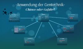 Anwendung der Gentechnik-