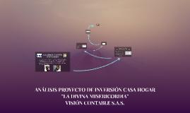 """ANÁLISIS PROYECTO DE INVERSIÓN CASA HOGAR """"LA DIVINA MISERIC"""