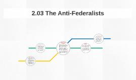 2.03 The Anti-Federalits