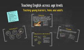 Teaching English across age levels