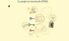 Copy of Le projet en terminale STMG RHC