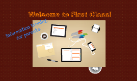 Copy of Welcome to First Class!