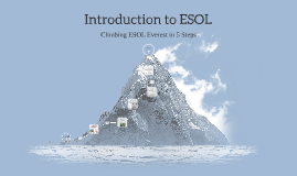 Climbing ESOL Everest in 5 Steps