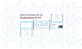 VS 2- How to Prepare for an Employment Event
